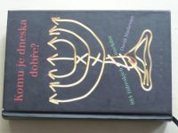 Maškenazy - Komu je dneska dobře? (2009) 864 židovských anekdot