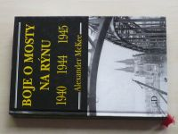 McKee - Boje o mosty na Rýnu (2003)