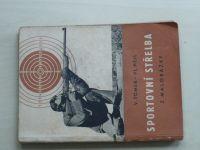 Tomek, Hejl - Sportovní střelba z malorážky (Svazarm 1954)