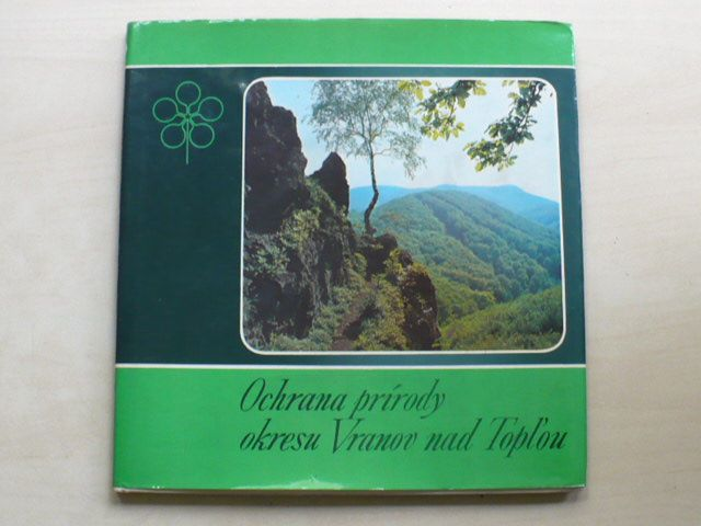 Dostál - Ochrana prírody okresu Vranov nad Topľou (1985) slovensky