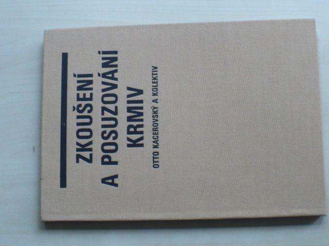 Kacerovský - Zkoušení a posuzování krmiv (SZN 1990)