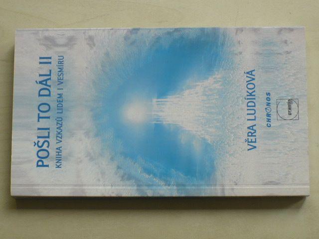 Ludíková - Pošli to dál II. - Kniha vzkazů lidem i vesmíru (2004)