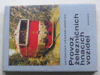 Antonický, Herzáň, Janotka - Provoz železničních hnacích vozidel (1984)