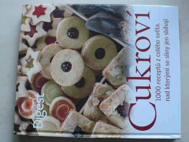 Cukroví - 1000 receptů z celého světa, nad kterými se sliny sbíhají (2006)