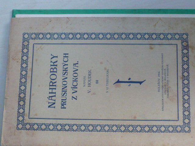 Houdek - Náhrobky Prusinovských z Víckova (Holešov 1914)