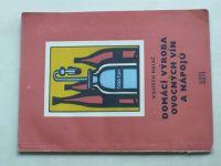 Hulač - Domácí výroba ovocných vín a nápojů (1958)