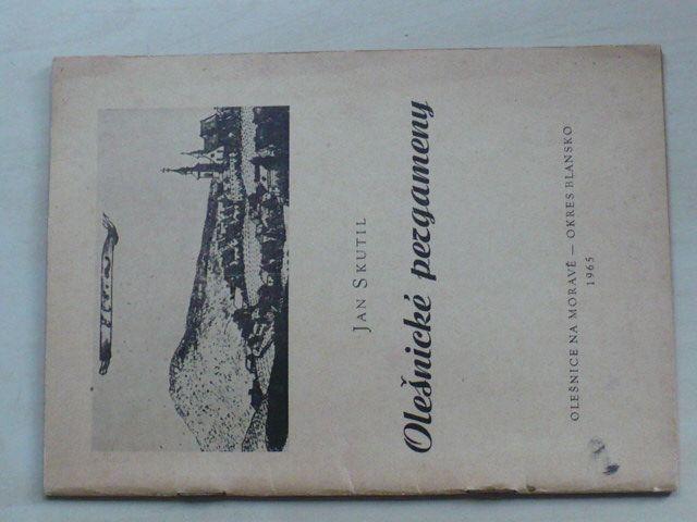 Jan Skutil - Olešnické pergameny (1965)