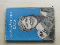 Larionova - Navigátorka Káťa (1951)