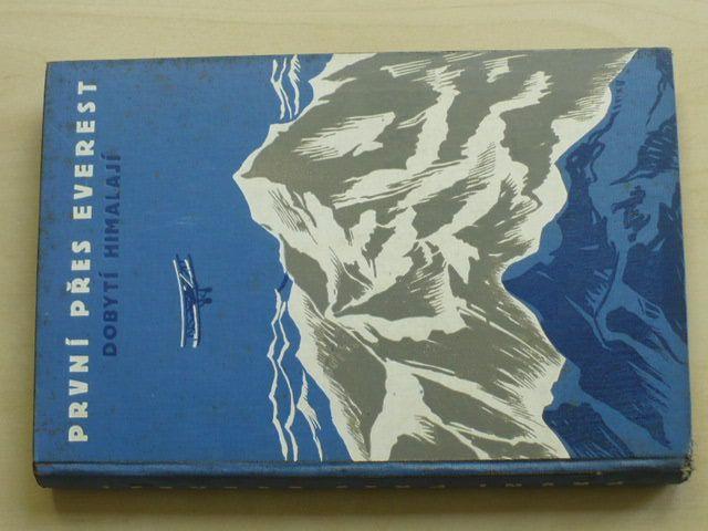 První přes Everest - Expedice lady Houstonové na Mont Everest 1933 (1935)