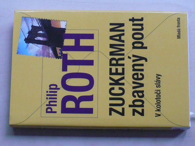 Roth - Zuckerman zbavený pout - V kolotoči slávy (2013)