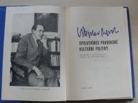 Vítězslav Nezval - Spolutvůrce pokrokové kulturní politiky (Sborník 1986)