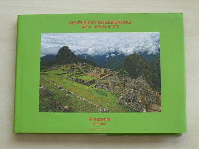 Macura - Skvělé dny na zeměkouli/Great days on earth - Amazonie/Amazon (nedatováno)