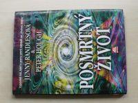 Randlesová, Hough - Posmrtný život - Zkoumání nebe a duchovního rozměru (1998)
