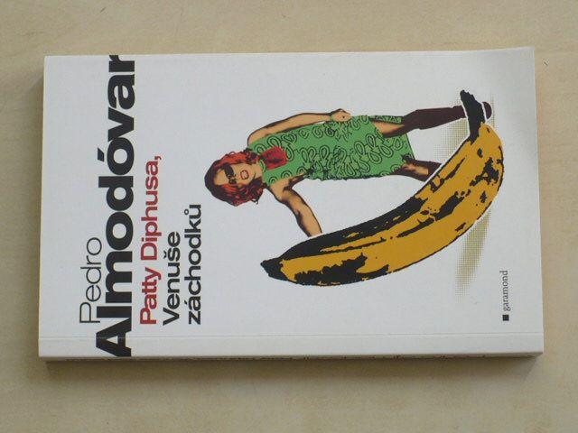 Almodóvar - Patty Diphusa; Venuše záchodků (2008)