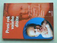 Bacus - První rok vašeho dítěte (2005)
