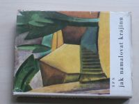 Hron - Jak namalovat krajinu  (1978)