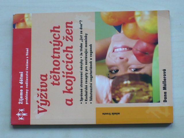 Müllerová - Výživa těhotných a kojících žen (2004)
