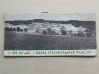 Pelhřimovsko - Brána Českomoravské vysočiny (Čedok 1965)