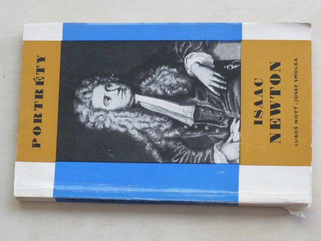 Portréty - Nový, Smolka - Isaac Newton (1969)