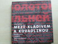 Ryčlová - Mezi kladivem a kovadlinou - Dvacáté století v osudech literárních osobností Ruska (2012)
