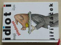 Žáček - Idioti mají přednost (2001)