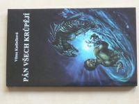 Kadlečková - Pán všech krůpějí (2000)