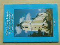 Štěpán - Dějiny farního kostela sv. Maří Magdalény v Senici na Hané (2005)
