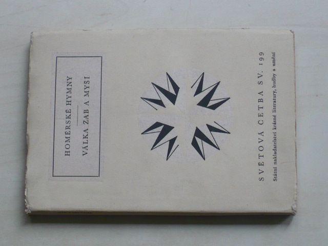 Světová četba sv. 199 - Homérské hymny; Válka žab a myší (1959)