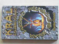 Vrbenská - Labyrint půlnočního draka - Král z hlubiny půlnocí (1998) díl první