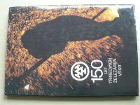150 let Třineckých železáren VŘSR (1989)