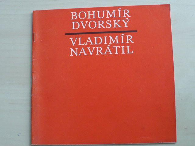 Bohumír Dvorský - Antonín Navrátil - Tvorba z let 1945 - 1975 (Olomouc 1977-78)