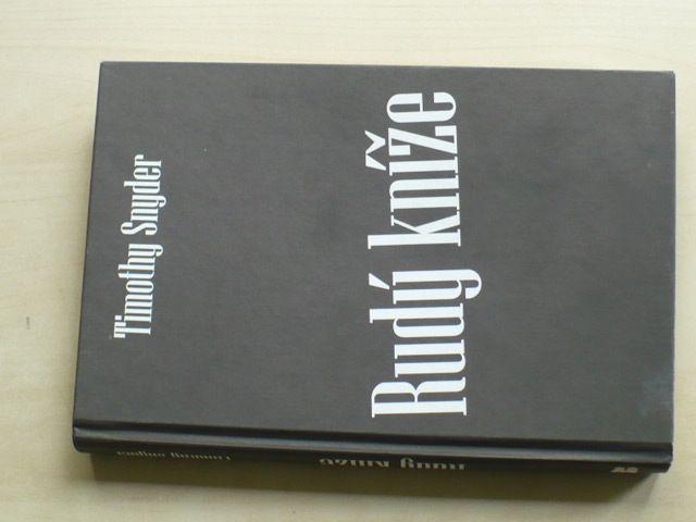 Snyder - Rudý kníže (2010) Utajený život habsburského arcivévody