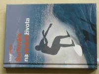 Spilko - Surfování na vlnách života (2015)