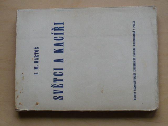 Bartoš - Světci a kacíři (1949)