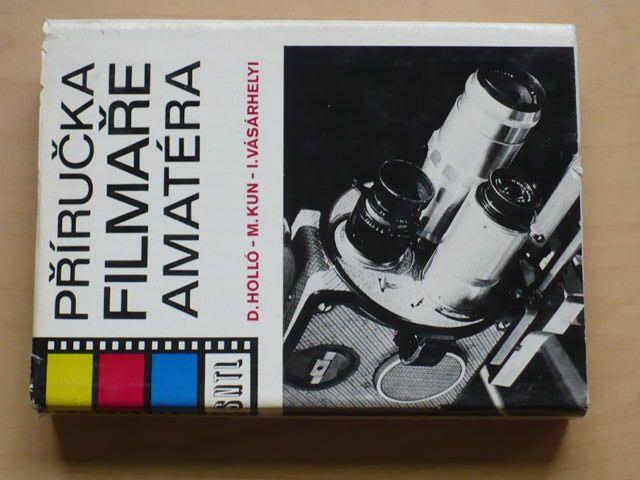 Holló - Příručka filmaře amatéra (SNTL 1982)