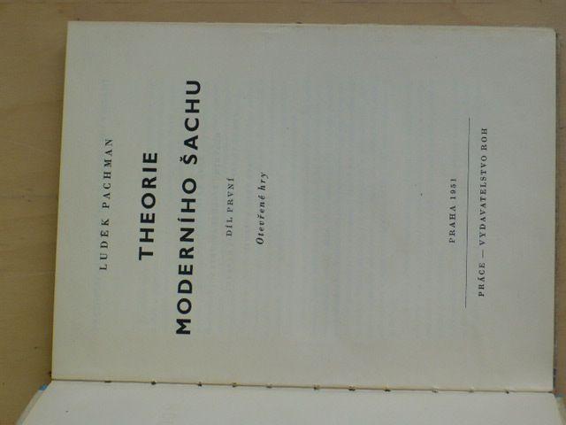 Pachman - Theorie moderního šachu - Otevřené hry (1951)