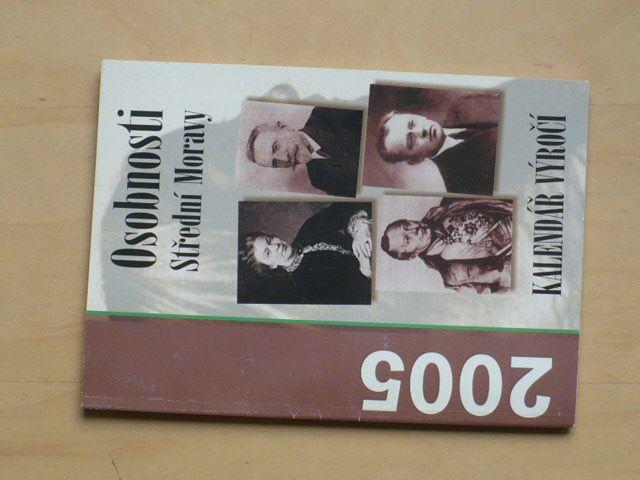 Osobnosti střední Moravy - Kalendář výročí 2005