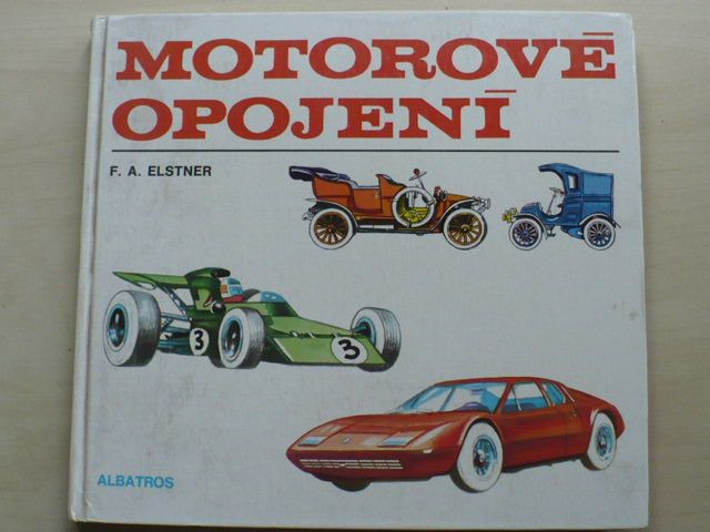 Elstner - Motorové opojení (1976) il. F. Škoda