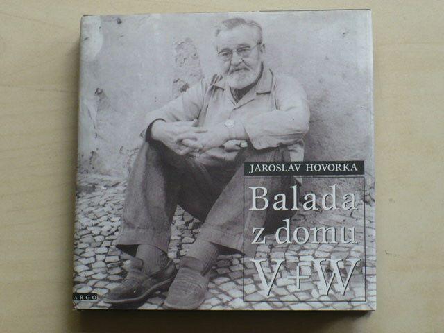 Hovorka - Balada z domu V+W (1995)