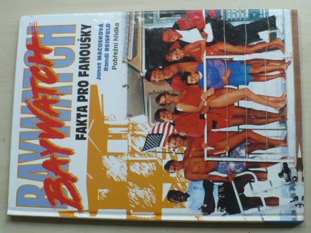 Macosková, Reisfeld - Baywatch, Pobřežní hlídka - Fakta pro fanoušky (1994)