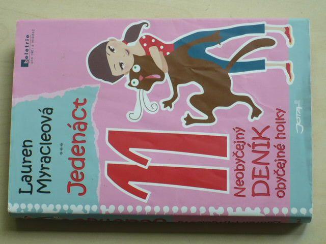 Myracleová - Jedenáct - Neobyčejný deník obyčejné holky (2009)