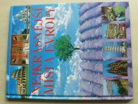 Nejkrásnější místa Evropy (2005)