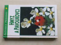 Reichholf-Riehmová - Hmyz a pavoukovci (1997)