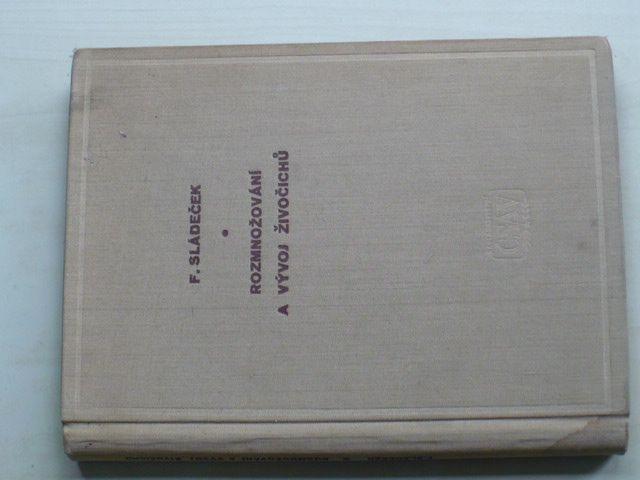 Sládeček - Rozmnožování a vývoj živočichů (1958)