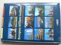 Velká cestovní kniha - Evropou křížem krážem (2007)