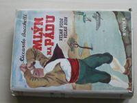 Bacchelli - Mlýn na Pádu II. (1942) Velká voda - velká bída