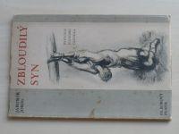 Jaromír John - Zbloudilý syn - Historie jednoho člověka (Borový 1934) kresby  A. Justitz