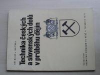 Jiří Majer, Jan Čáka - Technika českých a slovenských dolů v průběhu dějin (1971)