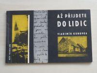 Konopka - Až přijdete do Lidic (1963) Dokumenty