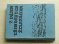 Z dějin Třineckých železáren - Sborník 1970